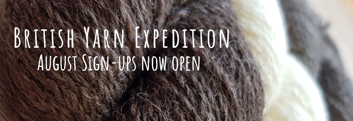 British Yarn Expedition - August sign-ups now open