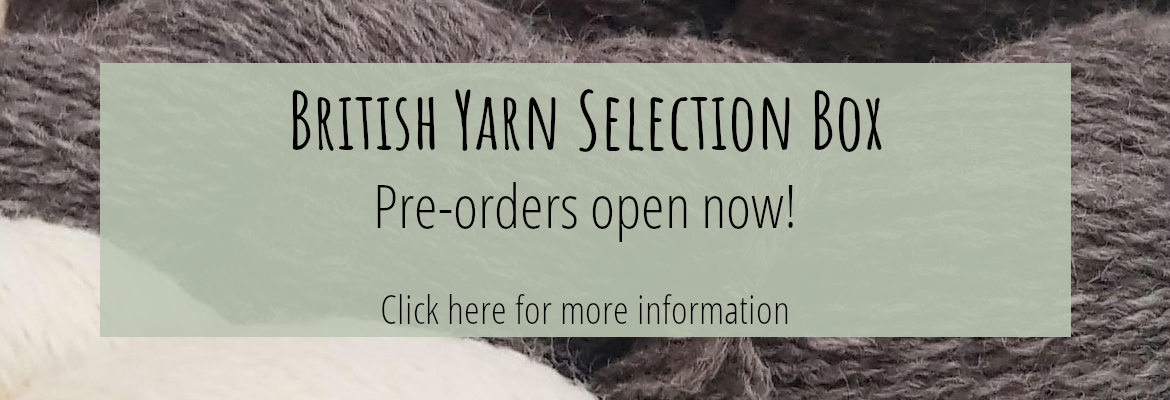 British Yarn Selection Box pre-orders open now