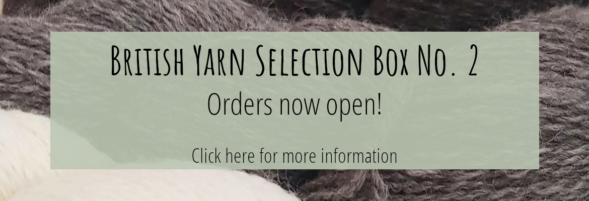 British Yarn Selection Box DK No. 2 Orders Now Open