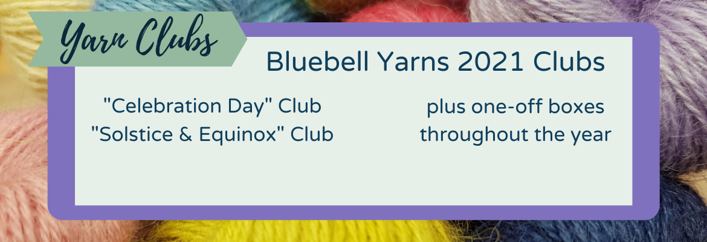 Bluebell Yarns 2021 Clubs